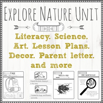 Explore Nature: Literacy, Science, Art and More