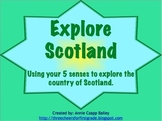 Explore Scotland with your Five Senses (Promethean Presentation)