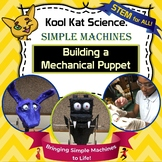 Explore Simple Machines with Mechanical Puppets
