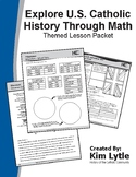 Explore U.S. Catholic History Through Math in Middle School