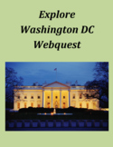 Explore Washington DC Webquest Distance Learning