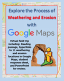 Explore Weathering and Erosion with a Google Maps Virtual