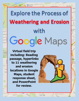 Explore Weathering and Erosion with a Google Maps Webquest