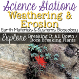 Explore Weathering and Rock Breaking Plants -  4th Grade Science Stations