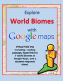 Explore World Terrestrial Biomes with a Google Maps Virtua