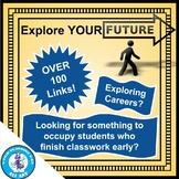 Explore YOUR Future!