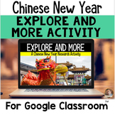 Explore and More CHINESE NEW YEAR Exploration for Grades 3-6