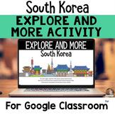 Explore and More DIGITAL South Korea Cultural Exploration