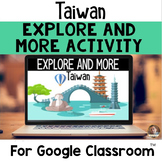 Explore and More DIGITAL Taiwan Cultural Exploration for Grades 3-6