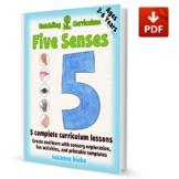 Explore our Five Senses - 5 Lesson Curriculum