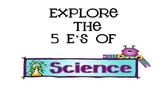 Explore the 5 E's of Science
