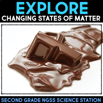 Explore the Changing States of Matter - Second Grade Science Station