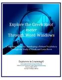 Explore the Greek Root METER Through Word Windows