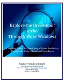 Explore the Greek Root ORTHO Through Word Windows