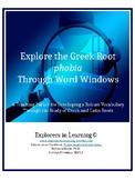 Explore the Greek Root PHOBIA Through Word Windows