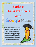 Explore the Water Cycle with a Google Maps Virtual Field Trip