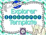 Explorer Biography Template