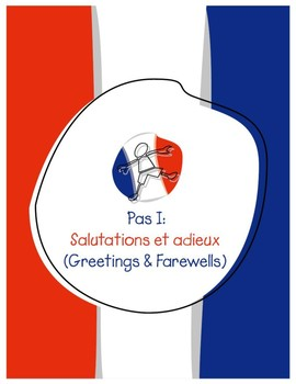 Explorer French Learning Program - Pas I: Salutations et Adieux