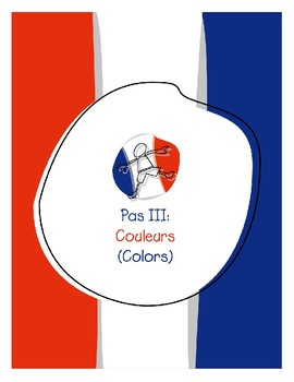 Explorer French Learning Program - Pas III: Couleurs