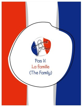 Explorer French Learning Program - Pas V: La Famille