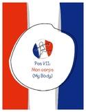 Explorer French Learning Program - Pas VII: Mon Corps
