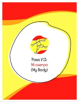 Explorer Spanish Learning Program - Paso VII: Mi Cuerpo