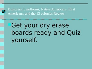 Explorers. 13 colonies, landforms, Native Americans, First american Review