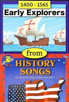 """Explorers 1400 to 1565 from """"History Songs"""" by Larry & Kat"""