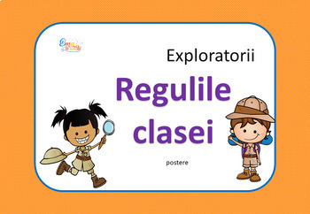 Explorers Classroom Rules in Romanian, Regulile Clasei Exploratori