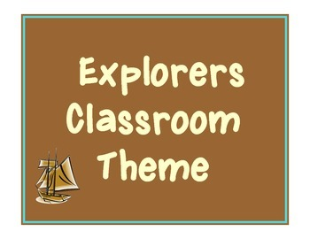 Explorers Classroom Theme