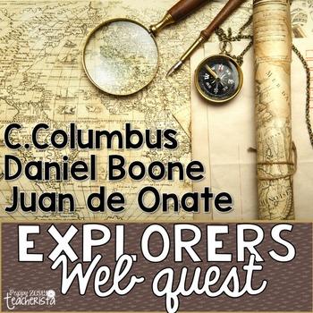 Explorers: Columbus, Daniel Boone, & Juan de Onate [Web Quest]