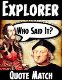 Explorers Common Core Quote Match: Age of Exploration Activity