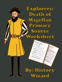 Explorers: Death of Magellan Primary Source Worksheet