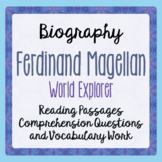 Explorer Ferdinand Magellan Biography Informational Texts Activities