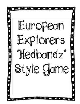 "European Explorers ""Hedbandz"" Style Game"