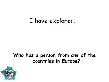 """Explorers"" I Have...Who Has?"