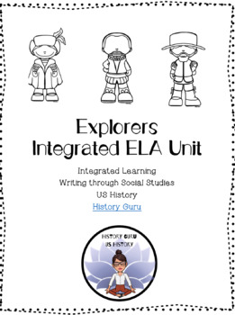 Explorers! Integrated Learning Unit! SS.8.A.2.1