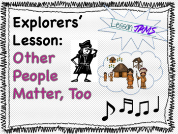 "Social Studies Song ""Explorers' Lesson: Other People Matter, Too"" (MP3 & Lyrics)"
