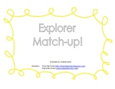 Explorers Match Up