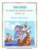 Explorers Research Report Project with ELA CCSS and Social Studies