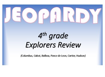 Explorers Review Jeopardy Game