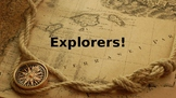Explorers Tools and People