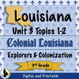3rd Grade Louisiana Social Studies Explorers Colonization Unit 3 Topics 1 & 2