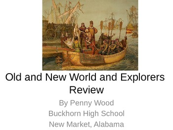 Explorers and Products of the New World Review