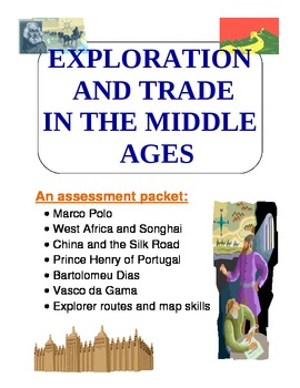Explorers of Middle Ages assessment packet - Marco Polo, Dias, da Gama