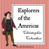 Explorers of the Americas, Christopher Columbus