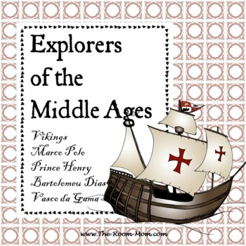 Explorers of the Middle Ages