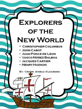 Explorers of the New World - Learning Stations, Graphic Org., Inform. Passages