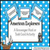 Explorers to America and New World Task Cards or Scavenger Hunt