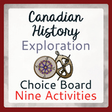 Exploration Canada 9 Activities Choice Board PRINT and EASEL